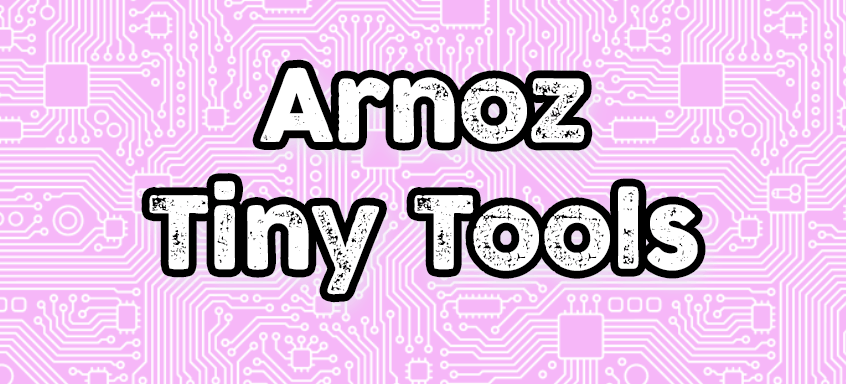 Arnoz Tiny Tools