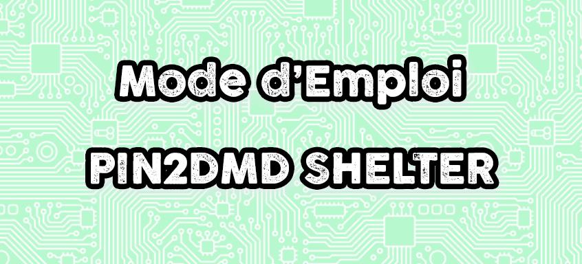 Doc PIN2DMD SHELTER