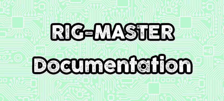RIG-MASTER user manual